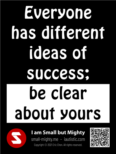 Everyone has different ideas of success