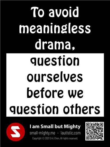 Question ourselves before we question others