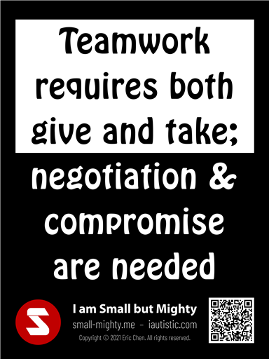 Teamwork requires both give and take