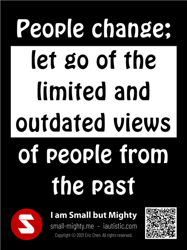 Let go of the limited and outdated views of people from the past