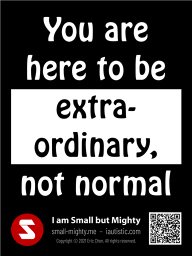 You are here to be extraordinary