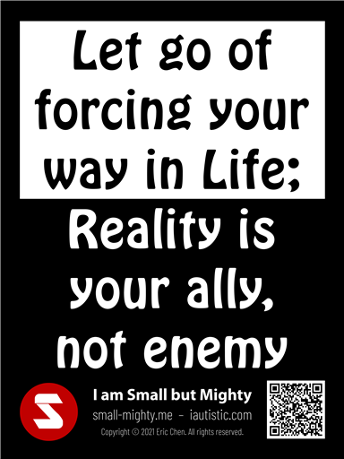 Let go of forcing your way in Life