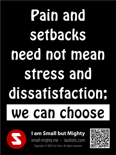 Pain and setbacks need not mean stress and dissatisfaction
