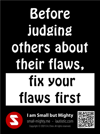 Fix your flaws first